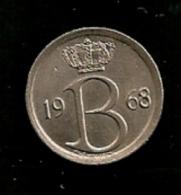 BELGIE BELGIQUE 25 Centimes 1968 FR - 1951-1993: Baudouin I