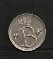 BELGIE BELGIQUE 25 Centimes 1966 FR - 1951-1993: Baudouin I