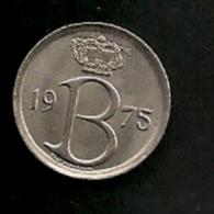 BELGIE BELGIQUE 25 Centimes 1975 NL - 1951-1993: Baudouin I