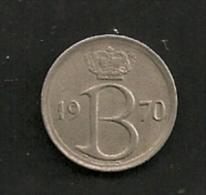 BELGIE BELGIQUE 25 Centimes 1970 NL - 1951-1993: Baudouin I