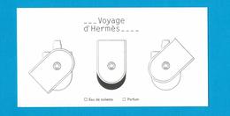 Cartes Parfumées  Carte VOYAGE D'HERMÈS EDT EDP De HERMES - Perfume Cards