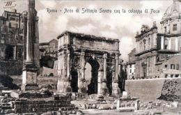 ROMA - Arco Di Settimio Severo Con La Colonna Di Foca, Karte Gel.1918 - Orte & Plätze