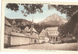 EN CHARTREUSE. - Entrée Du Monastère De La Grande Chartreuse    30 - Chartreuse
