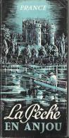 La Pêche En Anjou - Guide Du Pêcheur + Carte Piscicole - Année 1956 - Chasse/Pêche