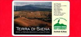 VIACARD - Pubblicitarie - Terra di Siena - Paesaggio - Tessera n. 316 - 50.000 - Pub - 06.1998