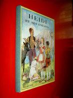 Heidi Et Ses Enfants  Johanna Spyri    Illustrations Jodelet  1950 - Livres, BD, Revues