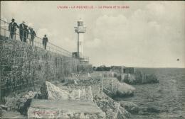 11 PORT LA NOUVELLE / Le Phare Et La Jetée / - Port La Nouvelle