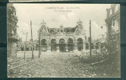 Cambrai ( Nord)  - La   Gare -Ville    - Eap 51 - Cambrai