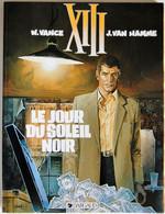 BD XIII - 1 - Le Jour Du Soleil Noir - BE - Rééd. Publicitaire Mac Donald´s 1999 - XIII