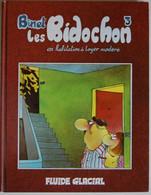 BD LES BIDOCHON - 3 - Les Bidochon En Habitation à Loyer Modéré - Rééd. 1987 Fluide Glacial - Bidochon, Les