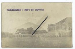 Carte Photo - Cochichine- Fort De Tayninh - Non Classés