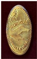 Nordseeinsel Borkum  -  Andenken-Plättchen Aus Einer Münze ( Gepresst ) - Ohne Zuordnung