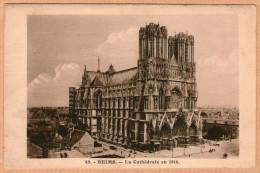 51 / REIMS - La Cathédrale En 1914 - Reims