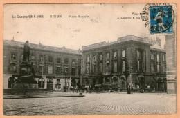 51 / REIMS - Place Royale - Guerre 1914-1915 - Reims
