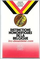 Distinctions Honorifiques De La Belgique De 1830 � 1985 de Andr� Charles Born�