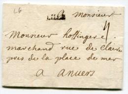 LILLE LAC Du 24/04/1738 ( Lenain N°6) Taxée 4 Pour ANVERS ( 2 Scans) - 1701-1800: Precursors XVIII