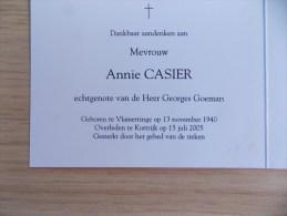 Doodsprentje Annie Casier Vlamertinge 13/11/1940 Kortrijk 15/7/2005 ( Georges Goeman ) - Religione & Esoterismo