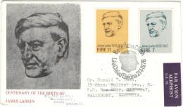 IRLANDA - EIRE - 1976 - JAMES LARKIN - FDC - Viaggiata Da Baile Atha Cliath Per Salisbury, Rhodesia Returned To England - FDC