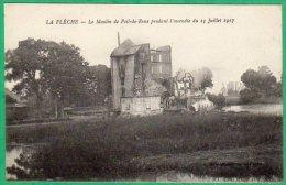 La Flèche - Lincendie Du Moulin De Poil-de-Reux - La Fleche
