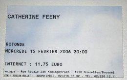 CATHERINE FEENY Rare billet concert Collector ticket BELGIUM 15/02/2006