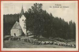 RIBNICA - POHORJE .. Sv. Bolfenk Pri Ribnici  ( Slovenia ) * Travelled 1940. To Famous Person Cvito Fiskovic - Slovenia