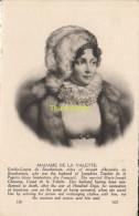 CPA COLLECTION DE PORTRAITS HISTORIQUES CELEBRES ND **  MADAME DE LA VALETTE - Personnages Historiques