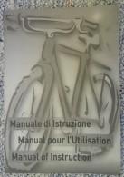 LIBRETTO MANUALE DI ISTRUZIONE - MANUALE USO E MANUTENZIONE DELLA BICICLETTA - - Transporto