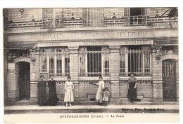 CPA (23) : EVAUX LES BAINS - La Poste - Evaux Les Bains