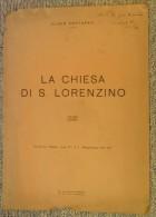"""LA CHIESA DI SAN LORENZINO MANTOVA - ESTRATTO DAL """"MANTUS"""" ANNO IV° N° 3 MAGGIO-GIUGNO 1936 - - Documenti Storici"""