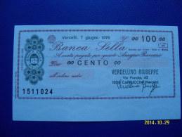 MINIASSEGNO   BANCA  SELLA  VALORE  100 LIRE  FDS 1° SCELTA (VERCELLINO GIUSEPPE) 7 GIUGNO 1976 - [10] Assegni E Miniassegni