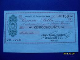 MINIASSEGNO   BANCA  SELLA  VALORE  150 LIRE  FDS 1° SCELTA (GEOM.DESARE DESTEFANIS) 13 SETTEMBRE 1976 - [10] Assegni E Miniassegni