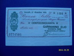 MINIASSEGNO   BANCA  SELLA  VALORE  150 LIRE  FDS 1° SCELTA (GARIMANNO ELIO) 27 DICEMRE 1976 - [10] Assegni E Miniassegni