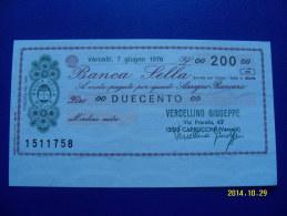 MINIASSEGNO   BANCA  SELLA  VALORE  200 LIRE  FDS 1° SCELTA (VERCELLINO GIUSEPPE) 7 GIUGNO 1976 - [10] Assegni E Miniassegni
