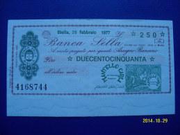 MINIASSEGNO   BANCA  SELLA  VALORE  250 LIRE  FDS 1° SCELTA (MANTELLO CARLA) 28 FEBBRAIO 1977 - [10] Assegni E Miniassegni