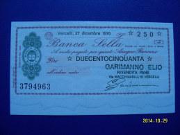 MINIASSEGNO   BANCA  SELLA  VALORE  250 LIRE  FDS 1° SCELTA (GARIMANNO ELIO) 27 DICEMBRE 1976 - [10] Assegni E Miniassegni