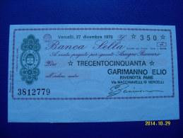 MINIASSEGNO   BANCA  SELLA  VALORE  350 LIRE  FDS 1° SCELTA (GARIMANNO ELIO) 27 DICEMBRE  1976 - [10] Assegni E Miniassegni