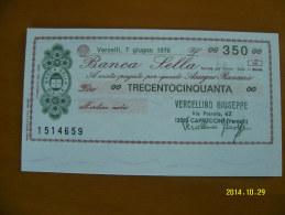 MINIASSEGNO   BANCA  SELLA  VALORE  350 LIRE  FDS 1° SCELTA (VERCELLINO GIUSEPPE) 7 GIUGNO  1976 - [10] Assegni E Miniassegni