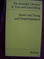 STURM UND DRANG UND EMPFINDSAMKEIT DIE DEUTSCHE LITERATUR IN TEXTE UND DARSTELLUNG 1984 RECLAM - Livres, BD, Revues