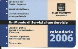 CAL703 - CALENDARIETTO 2006 - MAIL BOXES ETC