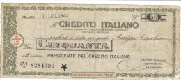 R.S.I. Assegnati A Tasso Fisso 50 Lire Milano 01 Luglio 1944  LOTTO 1168 - [ 1] …-1946 : Royaume