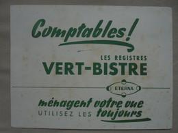 """Ancien Buvard Publicitaire """"Les Registres VERT-BISTRE ETERNA"""" - Stationeries (flat Articles)"""