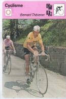 Z 2060  CYCLISME  BERNARD THEVENET  AU DOS PRESENTATION ET PALMARES - Cyclisme