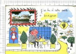 L527 - ST AIGNAN   -  Où  ????   -   J Ai Bu à Votre Santé  à St Aignan - 1  Vue  Et  Illustrations - Ohne Zuordnung
