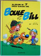 BD BOULE ET BILL - 7 - Album N°7 Des Gags De Boule Et Bill - TTBE - Rééd. 1990 - Boule Et Bill