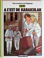 BD STEPHANE CLEMENT - 2 - A L'est De Karakulak - Rééd. 1986 A Suivre - Stéphane Clément
