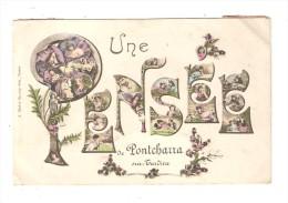 CPA Fantaisie   :69 - Pontcharra Sur Turdine Une Pensée De Pontcharra : Fleurs Dans Les Lettres - Pontcharra-sur-Turdine