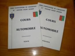 Militaria : école D´Application De L´Infanterie 14° Division Légère Blindée: Cours Automobile : Texte & Figures - Dokumente