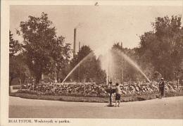BIALYSTOK      WODOTRYSK W PARKU