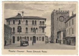"""1937, Mestre (Venezia) """" Piazza Edmondo Matex"""". - Venezia (Venice)"""