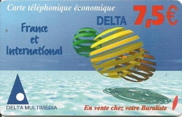 CARTE-PREPAYEE-DELTA-MULT IMEDIA-DELTA--7 .5€--FRANCE-INTERNATIONAL-Texte En Bleu -PLASTIC EPAIS- -30/06/2005-TBE     - - Autres Prépayées